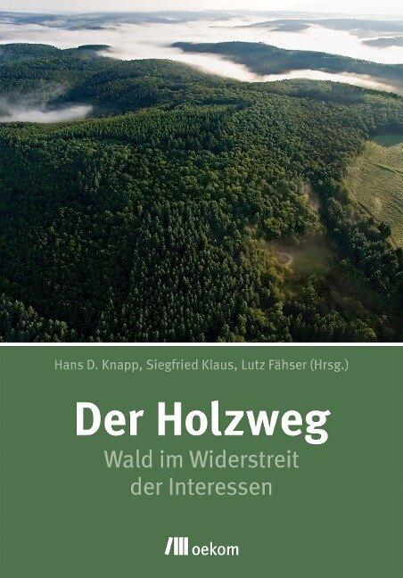 Der Holzweg -