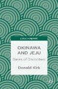 Okinawa and Jeju: Bases of Discontent - Donald Kirk
