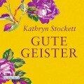 Gute Geister - Kathryn Stockett