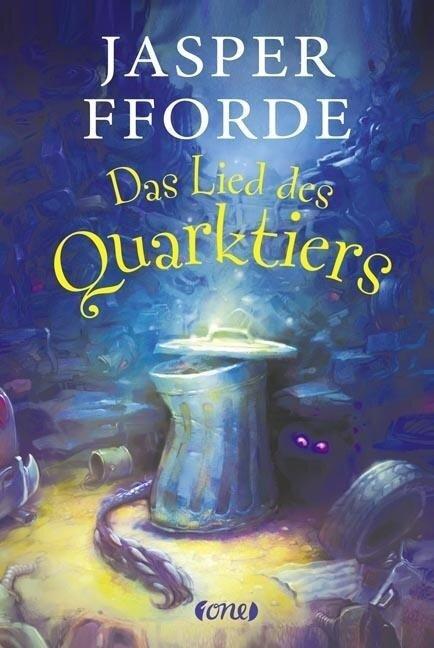 Das Lied des Quarktiers - Die letzte Drachentöterin 2 - Jasper Fforde