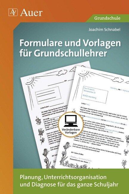 Formulare und Vorlagen für Grundschullehrer - Joachim Schnabel