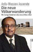 Die neue Völkerwanderung - Prinz Asfa-Wossen Asserate