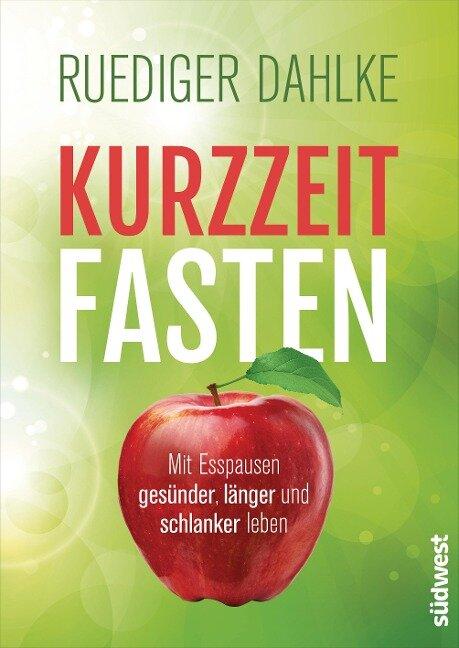 Kurzzeitfasten - Ruediger Dahlke