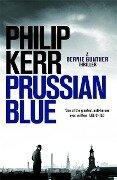Prussian Blue - Philip Kerr