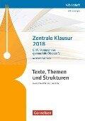 Texte, Themen und Strukturen - Nordrhein-Westfalen Zentralabitur Deutsch - Zentrale Klausur Einführungsphase 2018 - Deborah Mohr