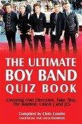 Ultimate Boy Band Quiz Book - Chris Cowlin