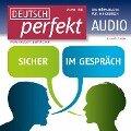 Deutsch lernen Audio - Sicher im Gespr¿ - Alia Begisheva, Felix Forberg, Katja Riedel, Barbara Schiele, Andrea Steinbach