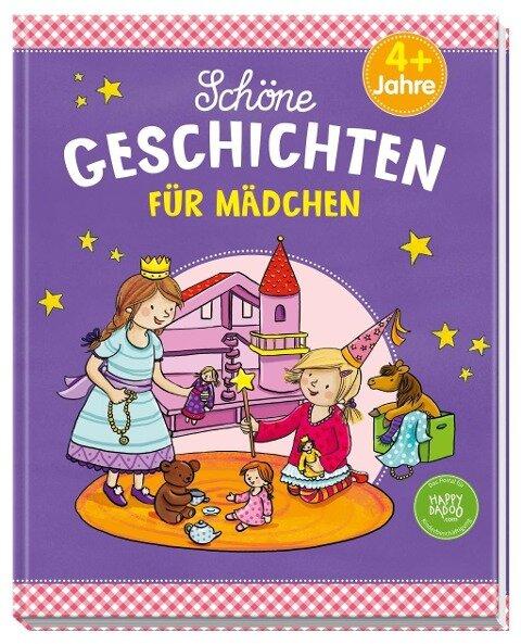Schöne Geschichten für Mädchen - Ingrid Annel, Susanne Götz, Sarah Herzhoff, Arne Hillienhof, Ulrike Rogler