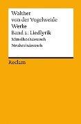 Werke 2. Liedlyrik - Walther von der Vogelweide