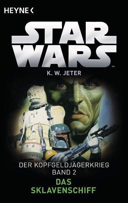 Star Wars(TM): Das Sklavenschiff - Kevin Way Jeter