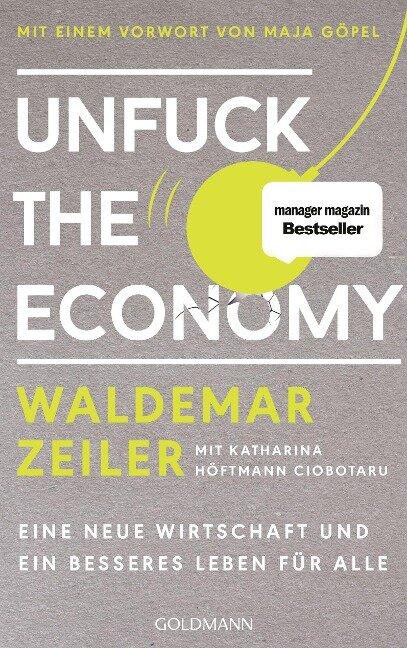 Unfuck the Economy - Waldemar Zeiler