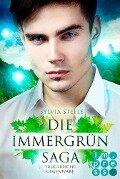 Trügerische Gegenwart (Die Immergrün Saga 2) - Sylvia Steele