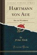 Hartmann von Aue, Vol. 1 - Fedor Bech