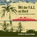 Mit der F.A.Z. an Bord -