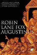 Augustinus - Robin Lane Fox