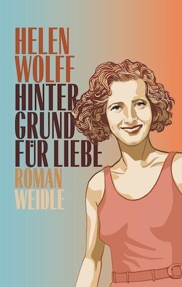 Hintergrund für Liebe - Helen Wolff