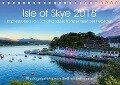 Isle of Skye 2018. Impressionen von Schottlands schönster Insel der Hebriden (Tischkalender 2018 DIN A5 quer) Dieser erfolgreiche Kalender wurde dieses Jahr mit gleichen Bildern und aktualisiertem Kalendarium wiederveröffentlicht. - Steffani Lehmann