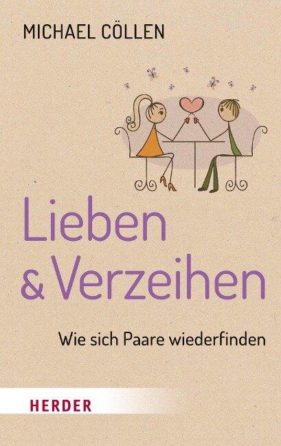 Lieben & Verzeihen - Michael Cöllen