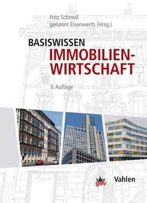 Basiswissen Immobilienwirtschaft - Fritz Schmoll