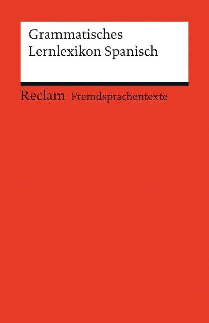 Grammatisches Lernlexikon Spanisch - Montserrat Varela Navarro