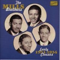 Early Classics 1931-1934 - The Mills Brothers