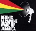Wake Up Jamaica - ALCAPONE