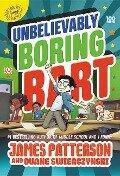 Unbelievably Boring Bart - James Patterson