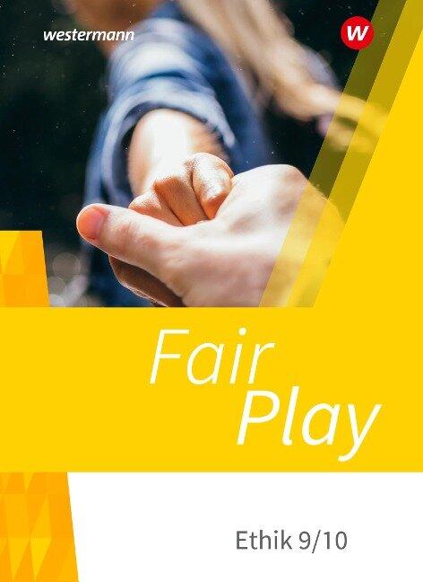 Fair Play 9/10. Schülerband.Neubearbeitung der Stammausgabe für Baden-Württemberg u.a. -