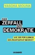 Der Zerfall der Demokratie - Yascha Mounk