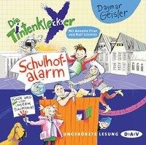 Die Tintenkleckser - Teil 02: Schulhof-Alarm - Dagmar Geisler
