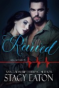 Revived (Heal Me Series, #2) - Stacy Eaton
