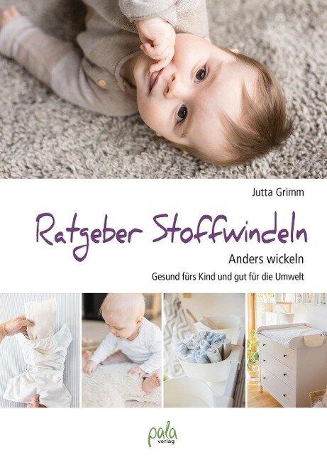 Ratgeber Stoffwindeln - Jutta Grimm