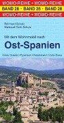 Mit dem Wohnmobil nach Ost-Spanien - Reinhard Schulz, Waltraud Roth-Schulz