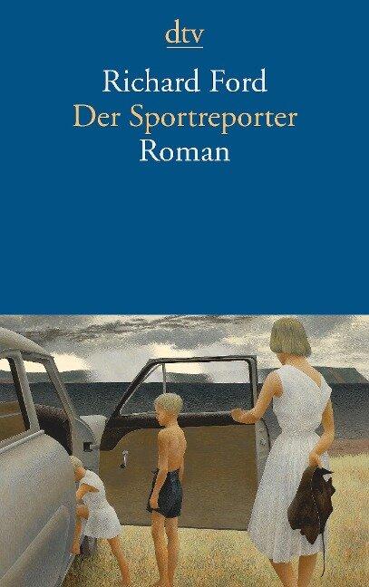 Der Sportreporter - Richard Ford