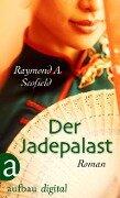 Der Jadepalast - Raymond A. Scofield
