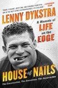 House of Nails - Lenny Dykstra
