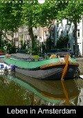 Leben in Amsterdam (Wandkalender 2018 DIN A4 hoch) - k. A. kattobello