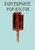 Kunterbunte Pop-Kultur (Tischkalender 2018 DIN A5 hoch) - JJ Galloway