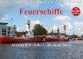 Feuerschiffe - Borkum Riff - Elbe 1 - Deutsche Bucht / Planer (Tischkalender 2018 DIN A5 quer) - Rolf Pötsch