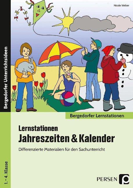 Lernstationen Jahreszeiten & Kalender - Nicole Weber