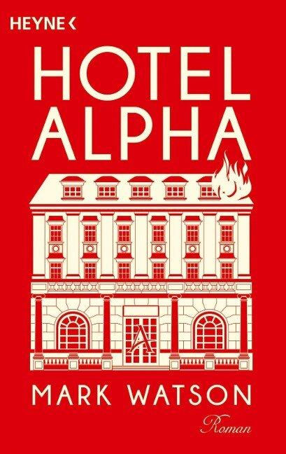 Hotel Alpha - Mark Watson