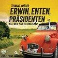 Erwin, Enten, Präsidenten - Thomas Krüger