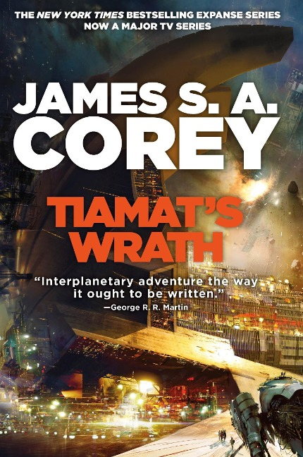 Tiamat's Wrath - James S. A. Corey