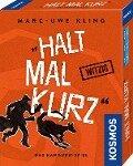 Halt mal kurz - Marc-Uwe Kling