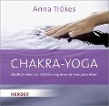 Chakra-Yoga - Anna Trökes