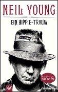 Ein Hippie-Traum - Neil Young