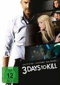 3 Days to kill -