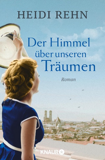 Der Himmel über unseren Träumen - Heidi Rehn
