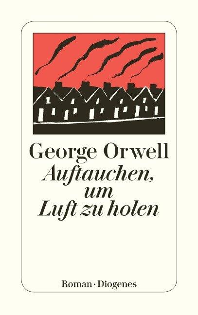 Auftauchen, um Luft zu holen - George Orwell