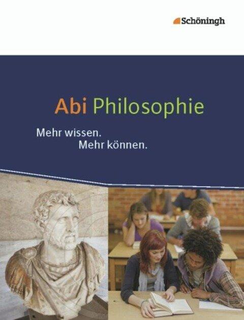 Abi Philosophie - Helmut Engels, Klaus Goergen